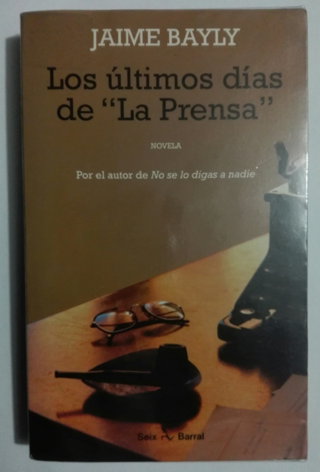 Los Ultimos Dias De La Prensa De Jaime Bayly La Pluma De Luder #quote #jaime bayly #bayly #el cojo y el loco #cojo #cita #citas de libros #citas en español. jaime bayly